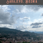 A Perfect 24 Hours in Sarajevo Itinerary 2