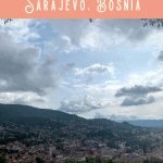 A Perfect 24 Hours in Sarajevo Itinerary 3