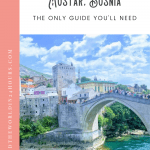 Mostar Day Trip: A Perfect 24 Hours 1