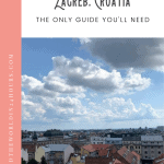 24 Hours in Zagreb Itinerary 1
