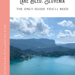 Lake Bled Day Trip: A Perfect 24 Hours 1