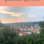 A Perfect 24 Hours in Ljubljana Itinerary 3