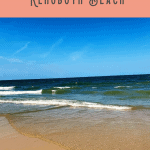 Best Things to Do in Rehoboth Beach DE 2