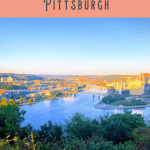 A Perfect 24 Hours in Pittsburgh 1