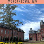A Perfect 24 Hours of Morgantown Attractions 1